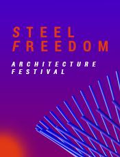30 листопада запрошуємо на STEEL FREEDOM ARCHITECTURE FESTIVAL